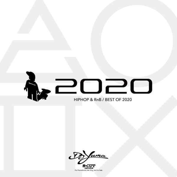 2020 年間ベスト ヒップホップ R&B DJユーマBest Of 2020 / DJ Yuma