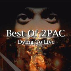 Best Of 2PAC -Dying To Live- / DJ Yuzo【M便 2/12】