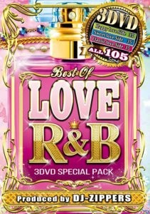 Loveで溢れる曲のみが大集合!【洋楽DVD・MixDVD】Best Of Love R&B / DJ Zippers【M便 6/12】