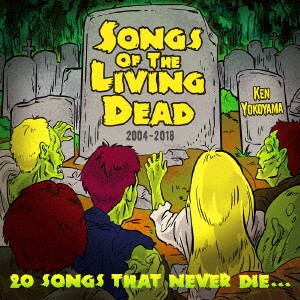 【CD】Songs Of The Living Dead/Ken Yokoyama