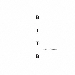 【CD】BTTB -20th Anniversary Edition-/坂本龍一