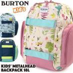 子供用 リュック BURTON バートン KIDS METALHEAD BACKPACK 18L メタルヘッド バックパック