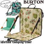 キャンピングチェア BURTON バートン Idletime Chair アイドルタイム チェア