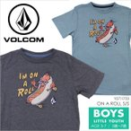 Tシャツ キッズ VOLCOM ON A ROLL S/S LITTLEYOUTH - Y5711733 ボルコム ボーイズ ユース サーフ スケート プリント ポップ イラスト キャラクター 半袖 S/S 男