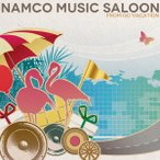 Namco Music Saloon〜from GO VACATION