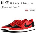 ショッピングNIKE NIKE AIR JORDAN 1 RETRO LOW OG Reversal Bred 705329-601