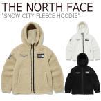 フリース ノースフェイス THE NORTH FACE メンズ レディース SNOW CITY FLEECE HOODIE スノー シティー フリース フーディー NN4FL52A/B/C 新品未使用 新古品