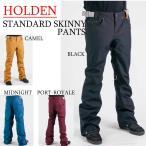 15-16 HOLDEN ウェア ホールデン スノーボードウェア STANDARD PANTS SKINNY FIT スタンダードパンツ スキニーフィット メンズ