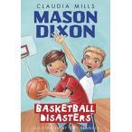 海外製絵本Mason Dixon: Basketball Disasters