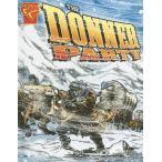 海外製絵本The Donner Party (Disasters in History)