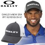オークリー 帽子 キャップ ニューエラ 9FIFTY HEATHER NEW ERA HAT スナップバック オープン記念