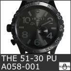 NIXON 9052 ニクソン 腕時計 メンズ THE 51-30 PU ALL BLACK A058-001 ダイバー ウォッチ 文字盤 人気 おしゃれ 防水 時計 海外