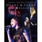 "初回仕様(取寄せ) 中島美嘉 Blu-ray/MIKA NAKASHIMA CONCERT TOUR 2015 ""THE BEST"" DEARS & TEARS 15/9/30発売"