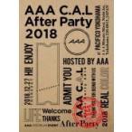 初回仕様(取)  AAA DVD/AAA C.A.L After Party 2018 19/4/3発売 オリコン加盟店