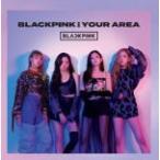 �����͡'��BLACKPINK CD/BLACKPINK IN YOUR AREA��18/12/5ȯ�䡡���ꥳ�����Ź