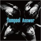 flumpool CD [Answer] 12/11/7発売 通常盤