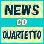 初回限定盤 NEWS CD+DVD/QUARTETTO 16/3/9発売