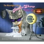 Shogo Hamada & The J.S. Inspirations CD/The Moonlight Cats Radio Show Vol. 2 17/9/6発売