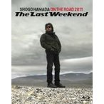 "浜田省吾 Blu-ray[ON THE ROAD 2011 ""The Last Weekend""] 12/9/19発売 通常盤"