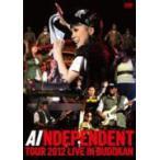 AI  DVD/「INDEPENDENT」TOUR 2012 ‐ LIVE in BUDOKAN  12/12/5発売