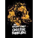 ザ・ローリング・ストーンズ DVD/50周年記念ドキュメンタリー クロスファイアー・ハリケーン 日本限定盤+US盤ボーナス7曲追加ヴァージョン 13/5/15発売