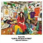 Superfly CD/LOVE, PEACE & FIRE -Special Edition- 17/12/20発売