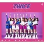 初回限定盤A B3ポスタープレゼント(応援店ver.)(希望者) TWICE CD+DVD/One More Time 17/10/18発売