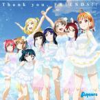 ����/ͽ�� ��֥饤�֡����㥤��!! Aqours 4th LoveLive! Sailing to the Sunshine �ơ��ޥ���Thank you, FRIENDS!!��  CD ����ɡ���