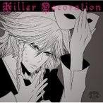 Killer Decoration / ゼッケン屋
