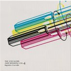 The Vocaloid Jazz sessions Vol.4 / Baguettes Ensemble 発売日2012−02−05 AKBH
