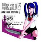 REKION 'ANIME−SONG SELECTION 2' / REKION 発売日2015−04−26 AKBH