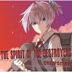 The Spirit Of The Destroyers / CROW'SCLAW 入荷予定2015年12月頃 AKBH