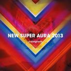 NEW SUPER AURA 2013 / cubegrams 発売日2013−10−27 AKBH