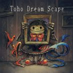 東方夢景色〜Toho Dreamscape vol.4 / Ridil 発売日2016-10-09 AKBH