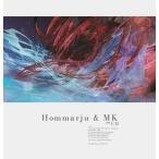 Hommarju & MK on CD / Hommarju & MK 発売日2016−10−30 AKBH