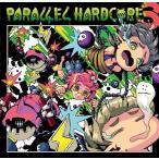 PARALLEL HARDCORE 3 / MOB SQUAD TOKYO 発売日2016−12−31 AKBH
