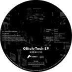 Glitch−Tech EP / 秋葉原重工 発売日2016−10−30 AKBH