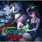 Octave Night / Yellow Squadron