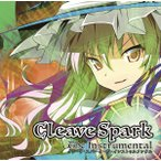 Cleave Spark the Instrumental / EastNewSound