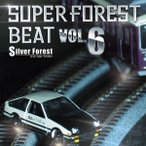 Super Forest Beat VOL.6 / Silver Forest