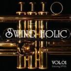 VOL.01 【SWING HOLIC】