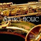 VOL.02 【SWING HOLIC】