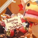Acoustic Time 【TaNaBaTa】