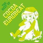 THE BEST OF COCOA EUROBEAT ��Eurobeat Union��