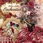 Enchanted 【Hollow Mellow】