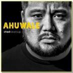 AHUWALE / Chad Takatsugi (アフバレ/チャド・タカツギ)