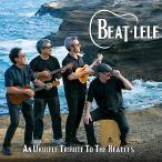 An Ukulele Tribute To The Beatles / BEAT-LELE (ビート レレ)