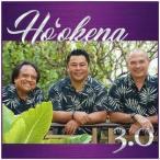 HO'OKENA 3.0 / Ho'okena(ホオケナ3.0 / ホオケナ)