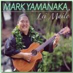 Lei Maile / Mark Yamanaka(レイ マイレ / マーク・ヤマナカ)