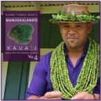 Manookalanipo Kaua`i / Kuana Torres Kahele (マノオカラニポーカウアイ/ クアナ・トーレス・カヘレ)